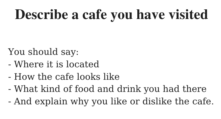 Describe a cafe you have visited